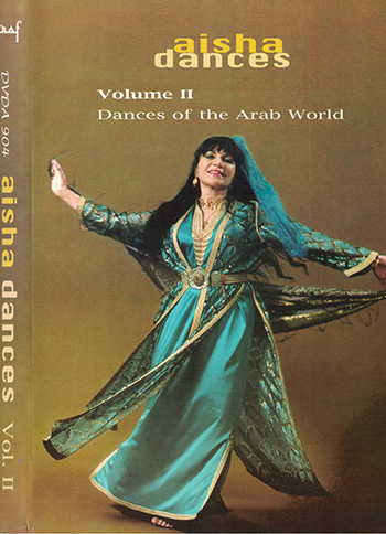 ADVolIICov - Aisha Dances, Vol II: Dances of the Arab World - Performances