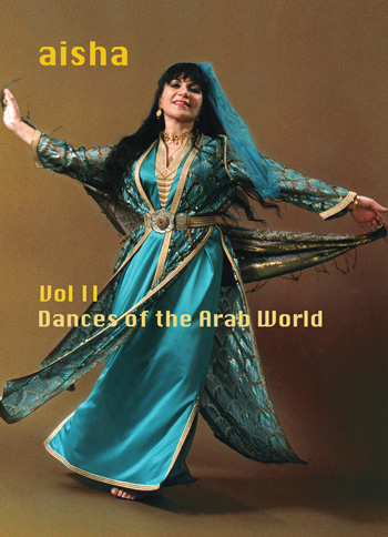 Cover photo for Aisha Dances Vol II, Dances of the Arab World